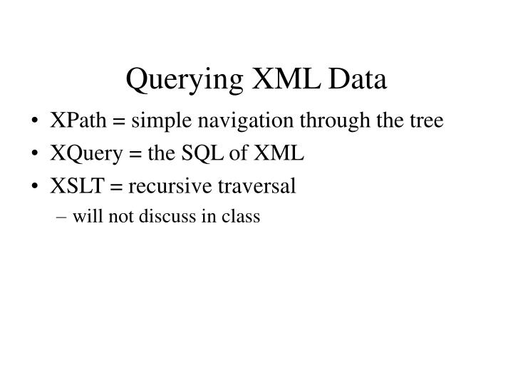Querying XML Data