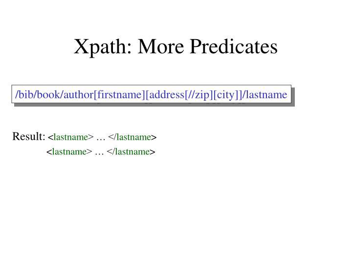 Xpath: More Predicates