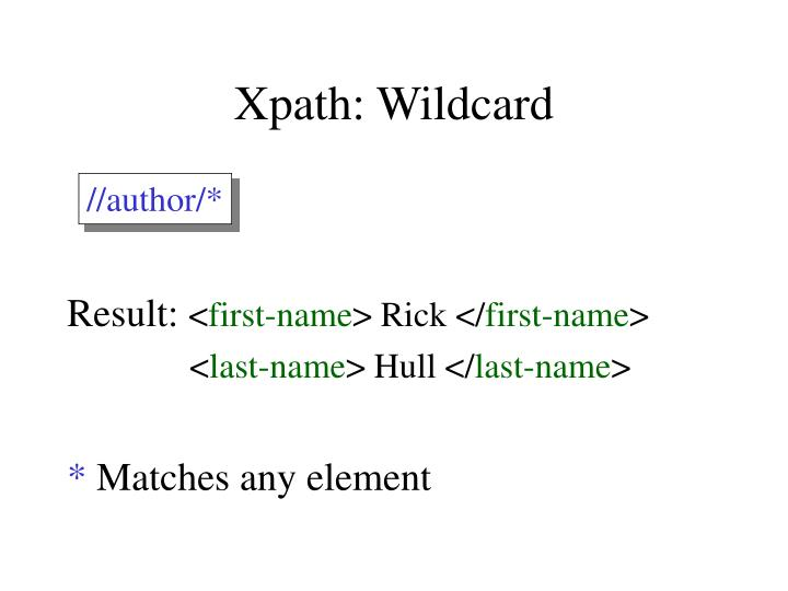 Xpath: Wildcard