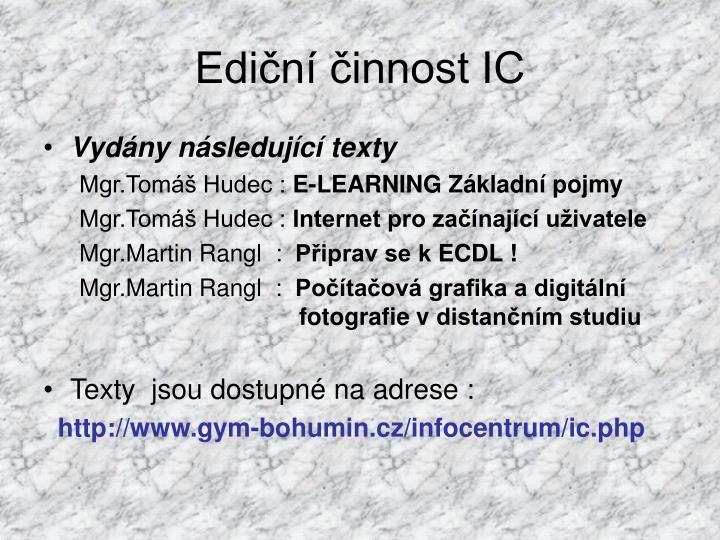 Ediční činnost IC