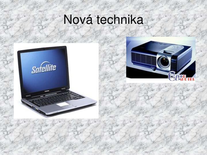 Nová technika