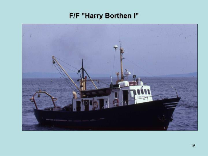 "F/F ""Harry Borthen I"""