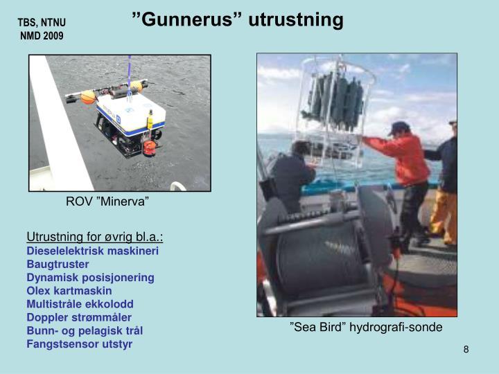 """""""Gunnerus"""" utrustning"""