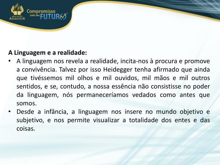 A Linguagem e a realidade: