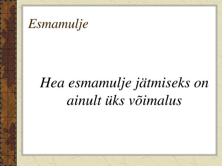 Esmamulje