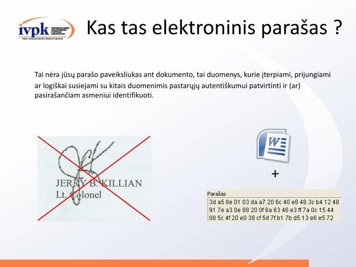 Kas tas elektroninis parašas