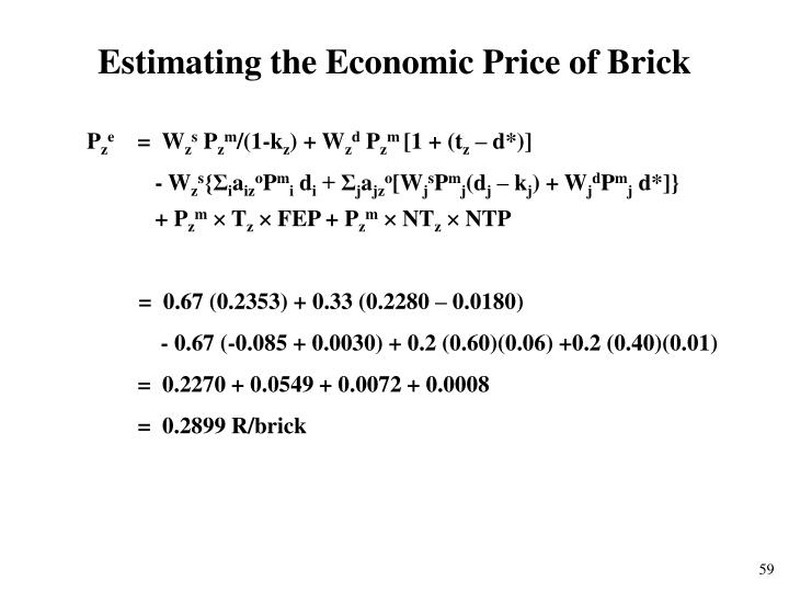Estimating the Economic Price of Brick