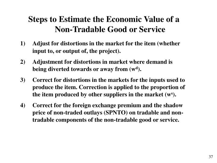 Steps to Estimate the Economic Value of a Non-Tradable Good or Service