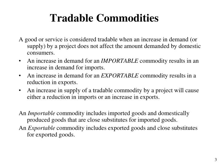 Tradable Commodities