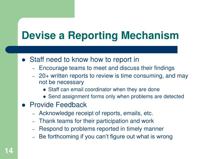 Devise a Reporting Mechanism