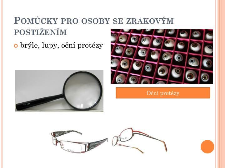 Pomůcky pro osoby se zrakovým postižením