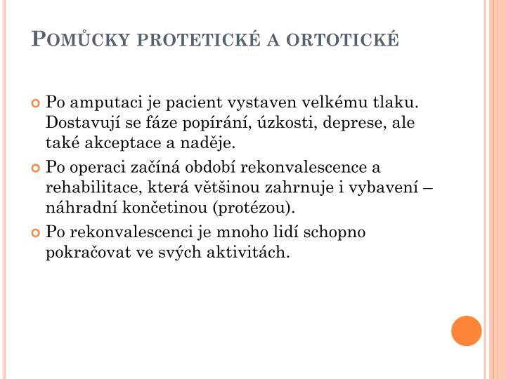 Pomůcky protetické a