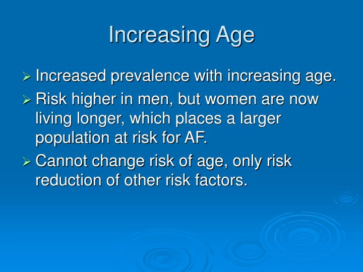 Increasing Age