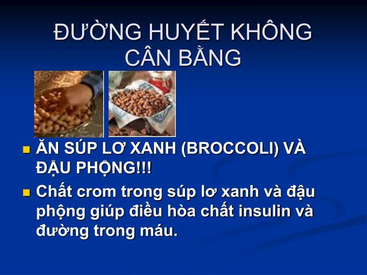 NG HUYT KHNG CN BNG