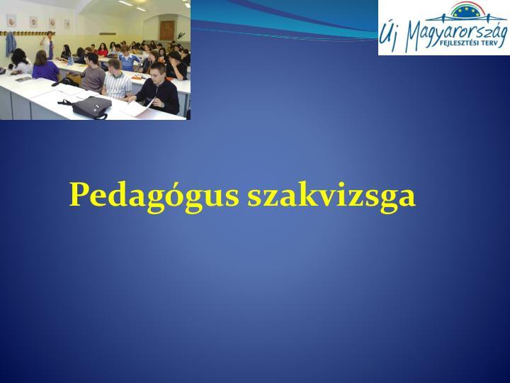 Pedagógus szakvizsga