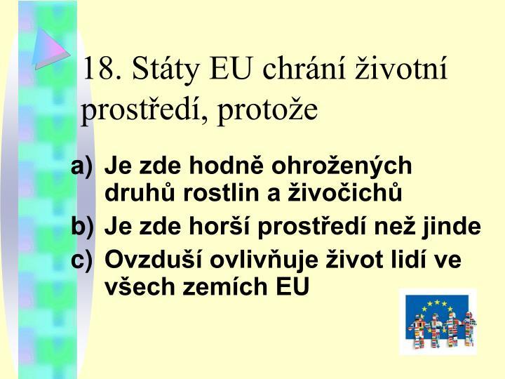 18. Státy EU chrání životní prostředí, protože