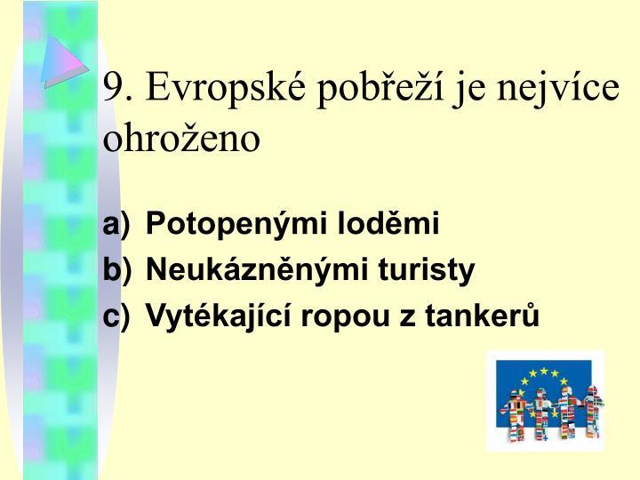 9. Evropské pobřeží je nejvíce ohroženo