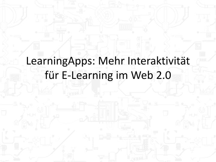 Learningapps mehr interaktivit t f r e learning im web 2 0