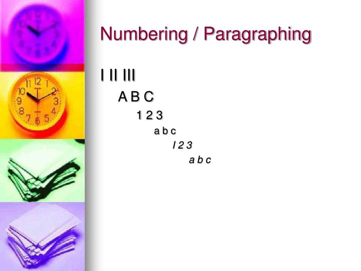 Numbering / Paragraphing