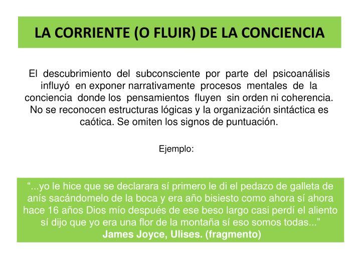 LA CORRIENTE (O FLUIR) DE LA CONCIENCIA