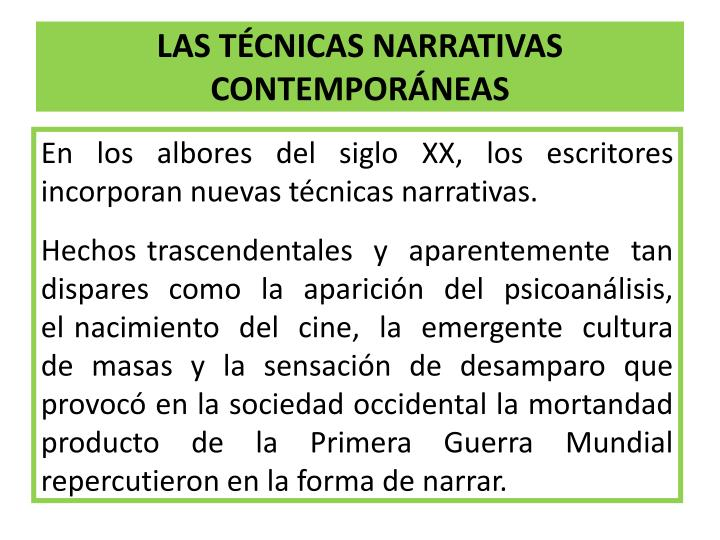 LAS TÉCNICAS NARRATIVAS CONTEMPORÁNEAS
