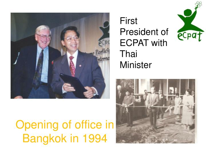Opening of office in Bangkok in 1994
