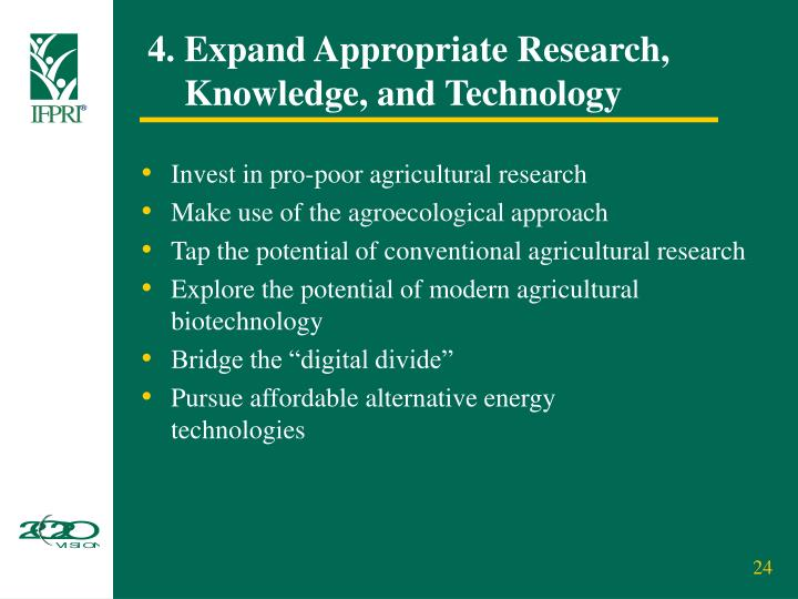 4. Expand Appropriate Research,