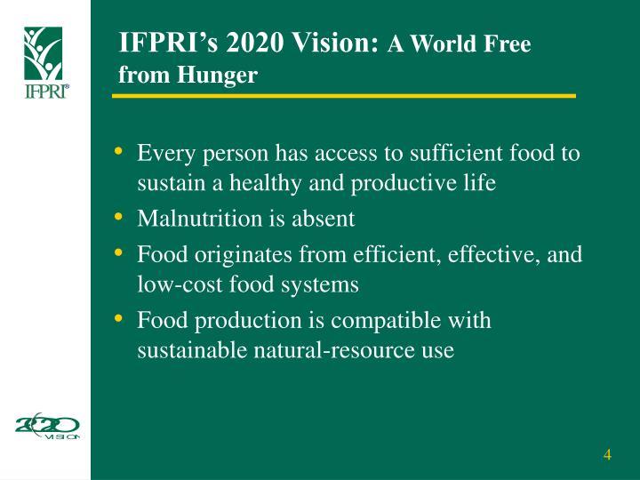 IFPRI's 2020 Vision: