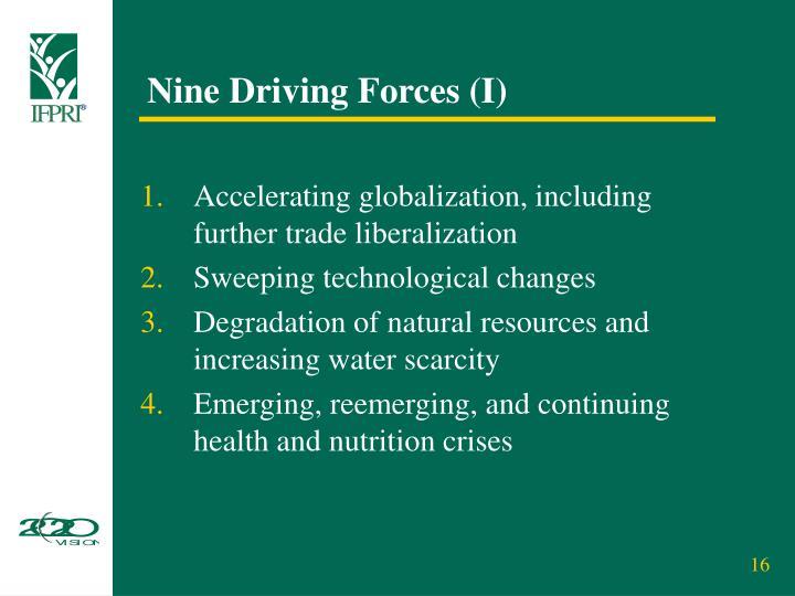 Nine Driving Forces (I)