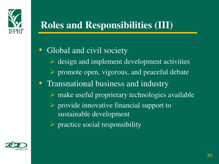 Roles and Responsibilities (III)