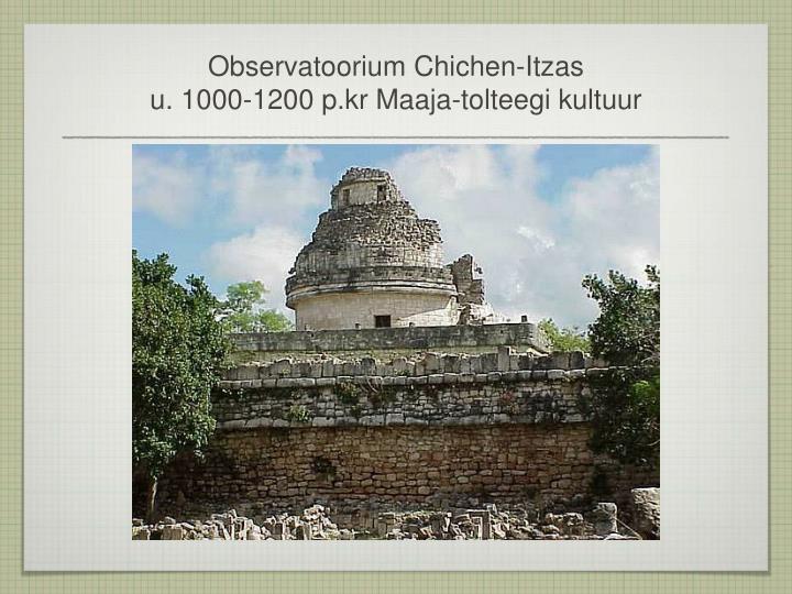 Observatoorium Chichen-Itzas