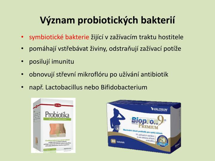 Význam probiotických bakterií