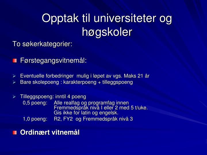 Opptak til universiteter og høgskoler