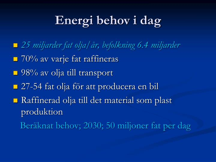 Energi behov i dag