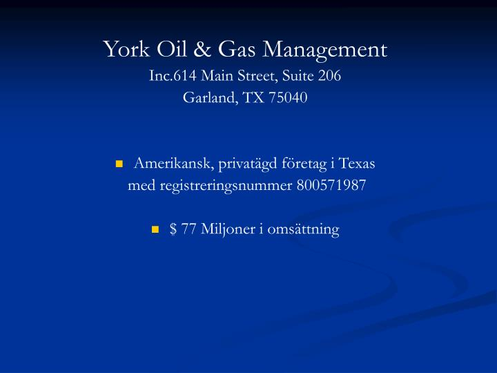 York Oil & Gas Management