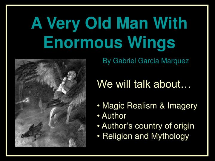We will talk about magic realism imagery author author s country of origin religion and mythology