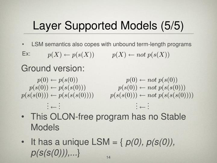 Layer Supported Models (5/5)