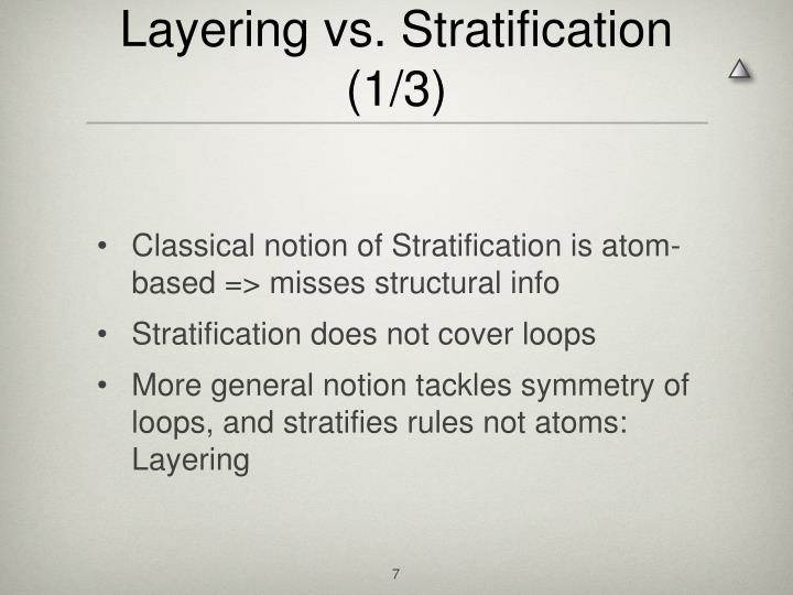 Layering vs. Stratification (1/3)