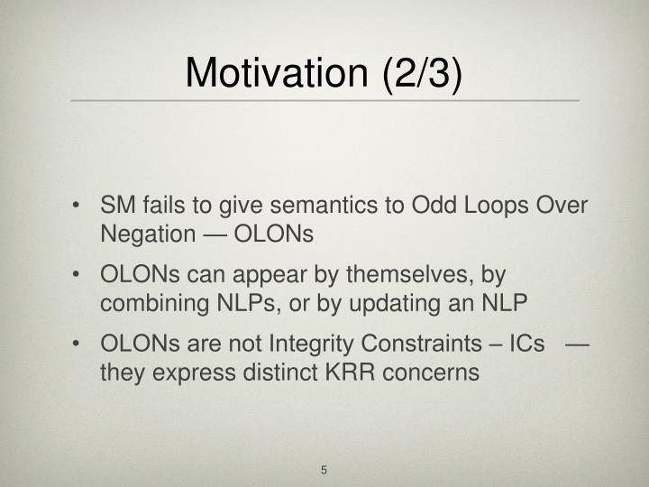 Motivation (2/3)