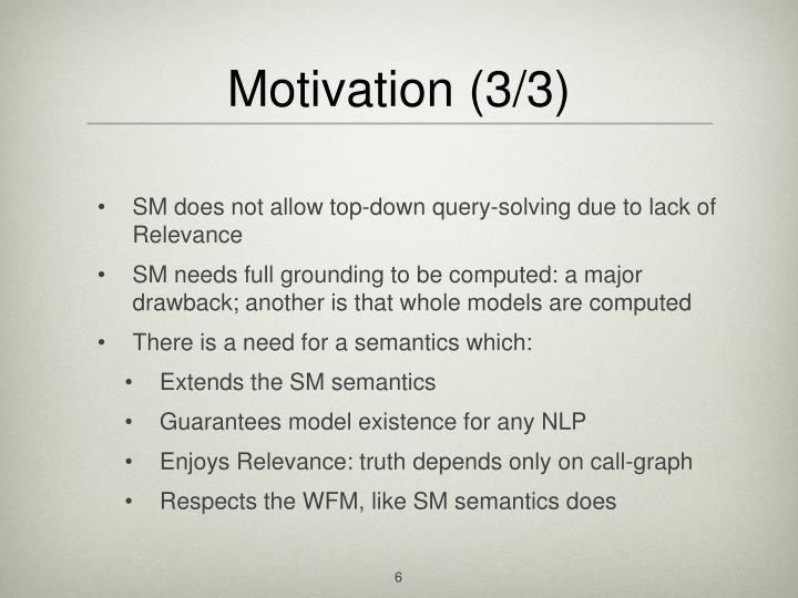 Motivation (3/3)