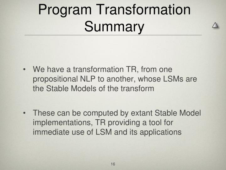 Program Transformation Summary