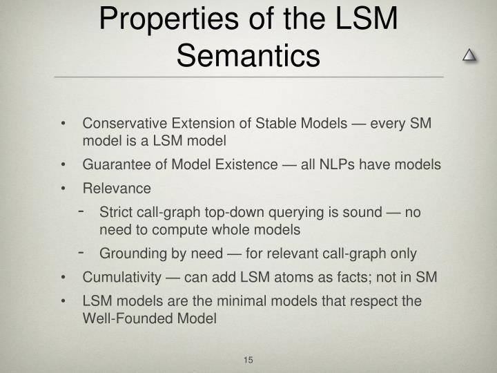 Properties of the LSM Semantics