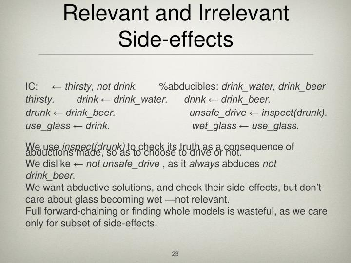 Relevant and Irrelevant Side-effects