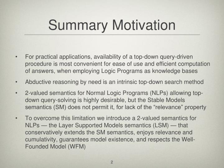 Summary Motivation