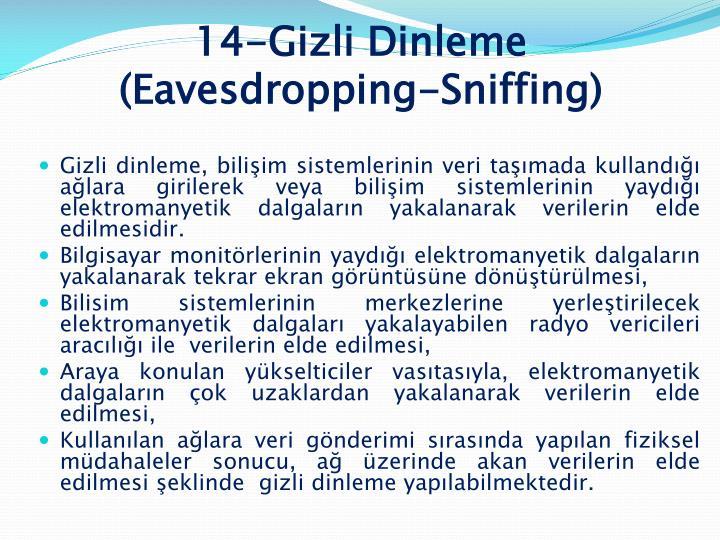 14-Gizli Dinleme (Eavesdropping-Sniffing)