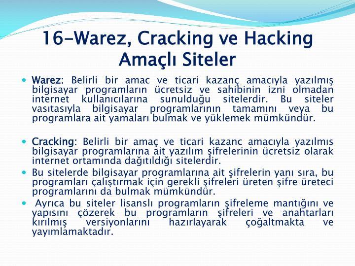 16-Warez, Cracking ve Hacking Amaçlı Siteler