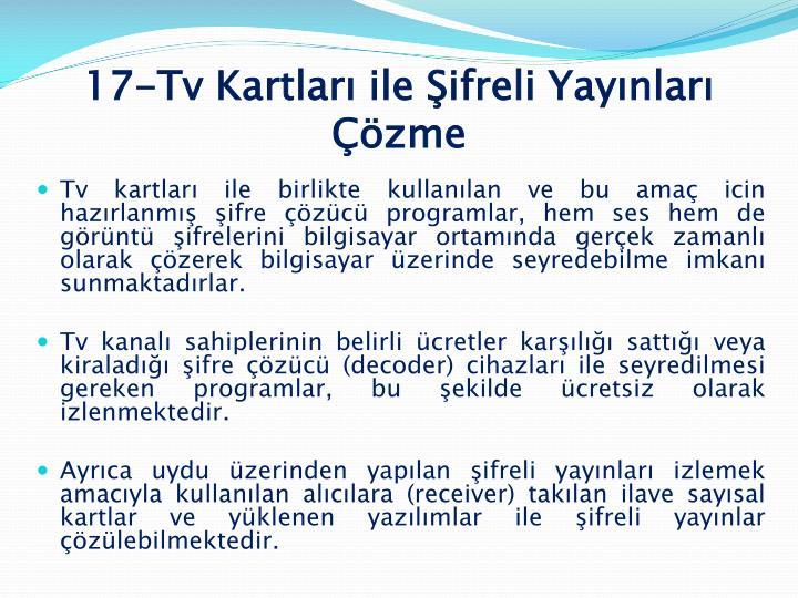 17-Tv Kartları ile Şifreli Yayınları Çözme