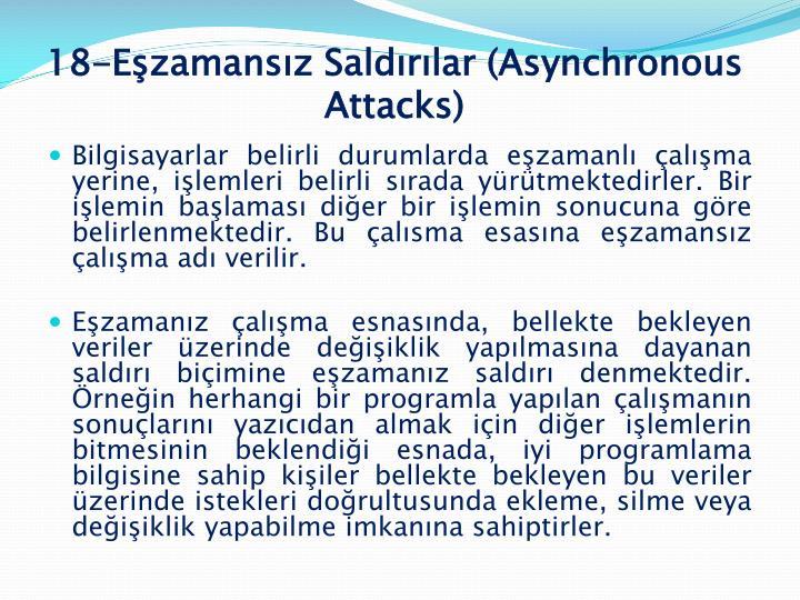 18-Eşzamansız Saldırılar (Asynchronous Attacks)