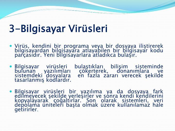 3-Bilgisayar Virüsleri
