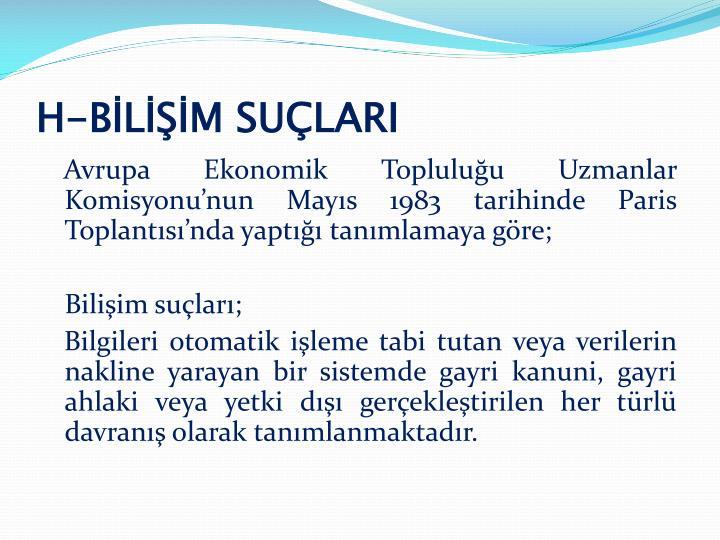 H-BİLİŞİM SUÇLARI